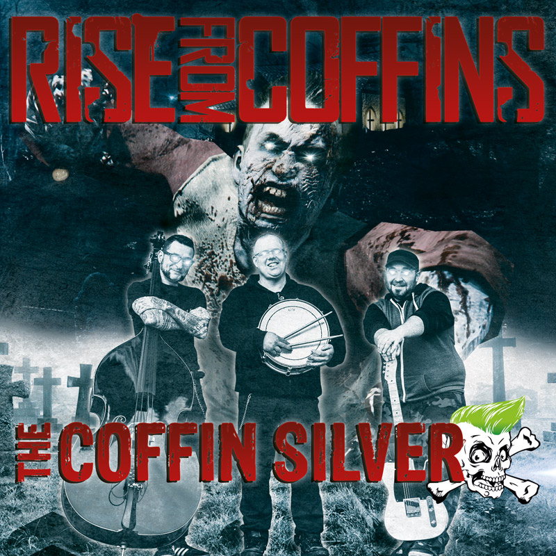 The Coffin Silver - Rise From Coffins